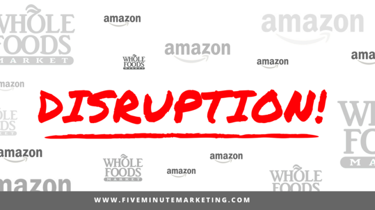 Distribution disruption: Marketing lessons from Amazon and Whole Foods