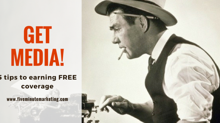 Five tips to earn FREE publicity (#4 is your secret weapon!)