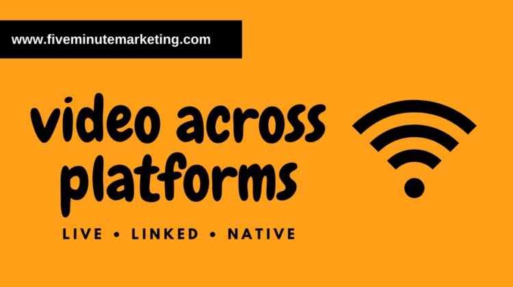 Video across platforms: live, linked or native?