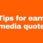 5 Tips for earning media quotes