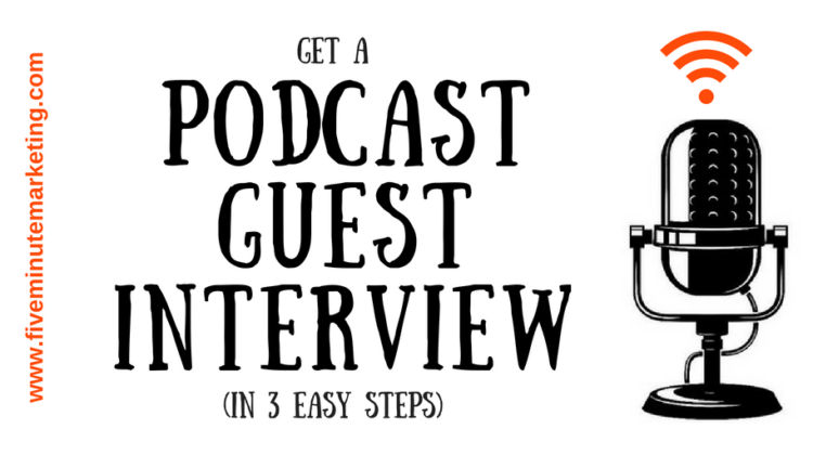Get on the PODCAST wagon as a guest (in 3 easy steps!)